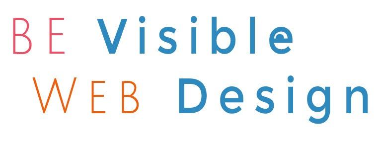 Be Visible Web Design