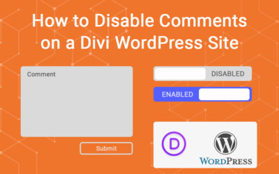 How to Disable Comments on a Divi WordPress Site