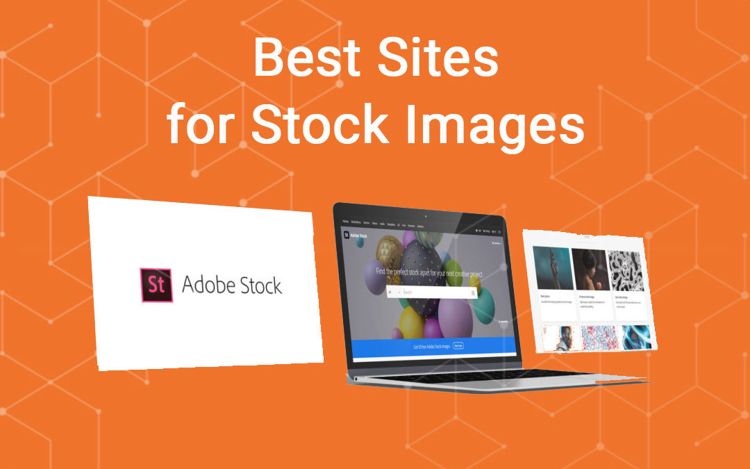 Best Sites for Stock Images